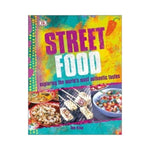 Street Food: Exploring the world's most authentic tastes - Tom Kime