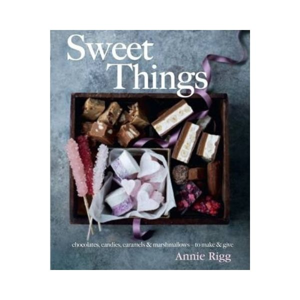 Sweet Things - Annie Rigg