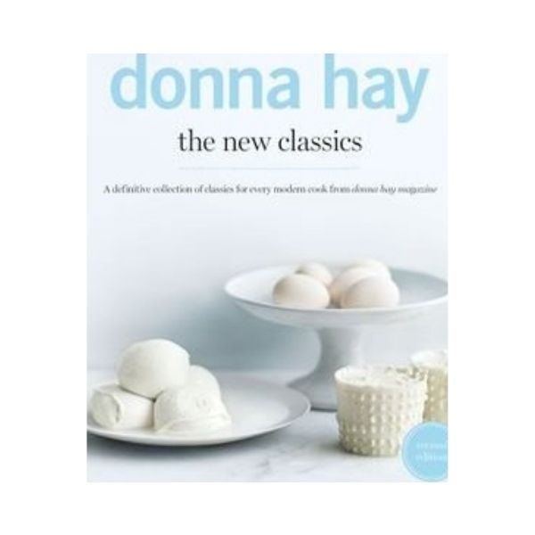 The New Classics - Donna Hay