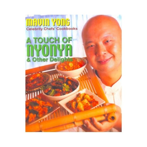A Touch of Nyonya & Other Delights (Signed) - Mavin Yong