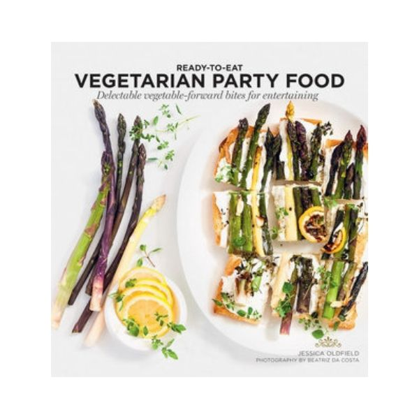 Ready-to-Eat Vegetarian Party Food - Jessica Oldfield