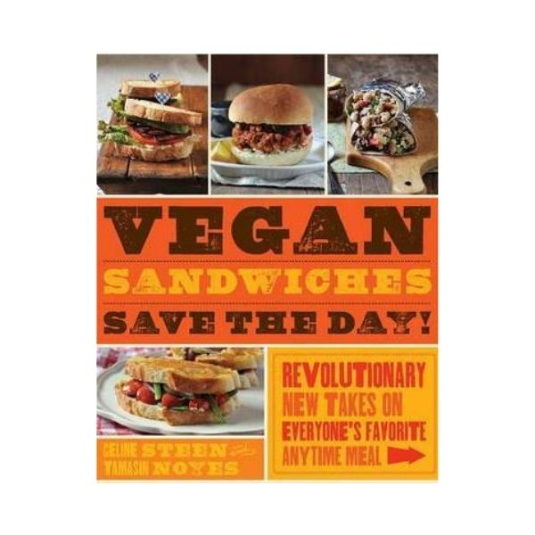 Vegan Sandwiches Save the Day! - Celine Stern & Tamasin Noyes