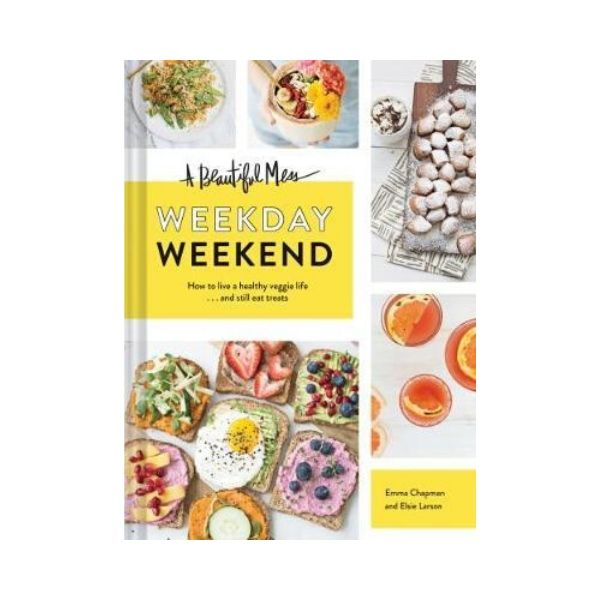 Beautiful Mess Weekday Weekend : How to live a healthy veggie life . . . and still eat treats