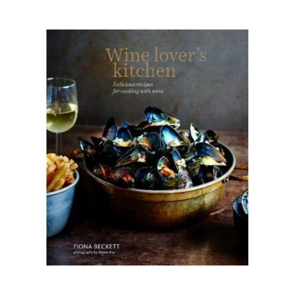 Wine Lovers Kitchen - Fiona Beckett