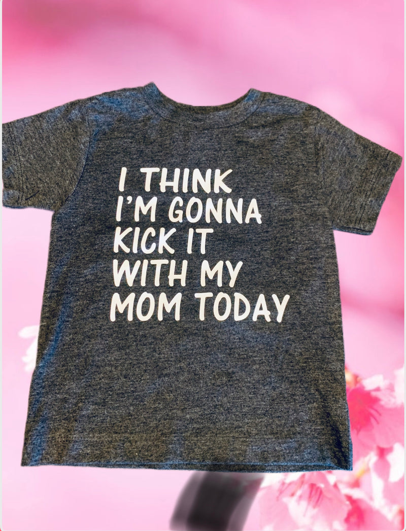 I think I'm gonna kick it with my mom today - Baby Onesie