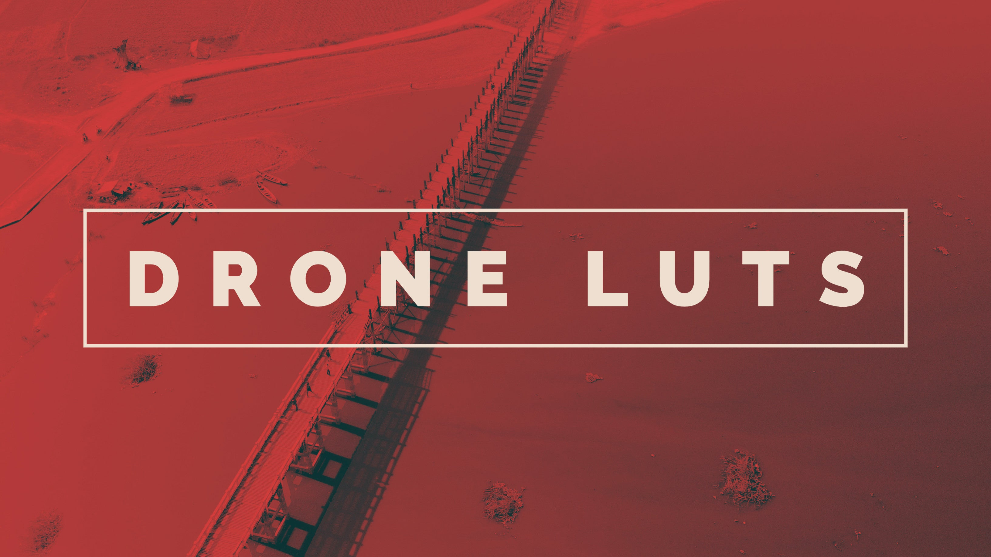 Drone LUTs
