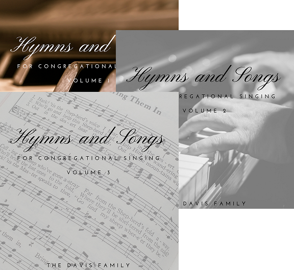Bundle! - Hymns and Songs - For Congregational Singing - Volume 1-3
