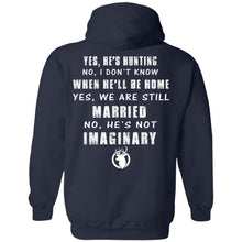 Load image into Gallery viewer, He's Hunting - I Don't Know He'll Be Home - We Are Still Married Shirt