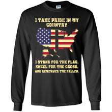 Load image into Gallery viewer, I Take Pride In My Country I Stand For The Flag Shirt