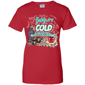 Baby, It's Cold Outside Shirt