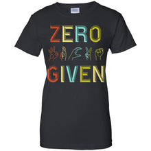 Load image into Gallery viewer, Zero Given Shirt