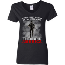 Load image into Gallery viewer, Until I Am Out of Ammo Or I Am Out Of Blood Shirt