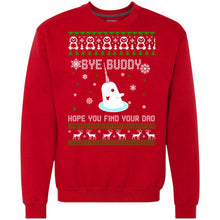 Load image into Gallery viewer, Bye Buddy Hope You Find Your Dad Christmas Sweater