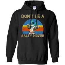 Load image into Gallery viewer, Don't Be A Salty Heifer Shirt