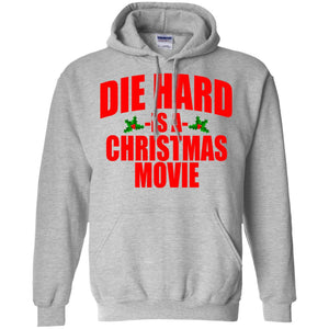 Die Hard Is A Christmas Movie Shirt