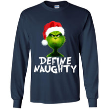 Load image into Gallery viewer, Grinch - Define Naughty Christmas Shirt