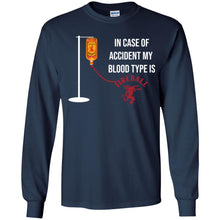 Load image into Gallery viewer, In Case Of Accident My Blood Type Is Fireball Shirt