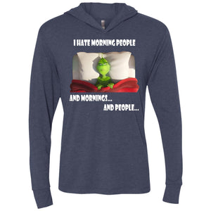 Grinch - I Hate Morning People Shirt