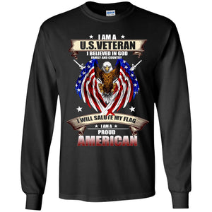 I Am A US Veteran I Believed In God Family And Country Shirt