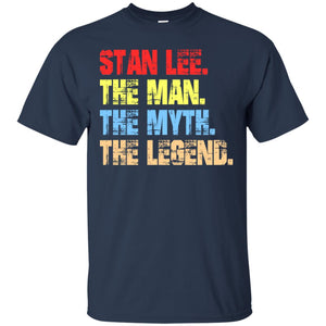 Stan Lee - The Man - The Myth - The Legend Shirt