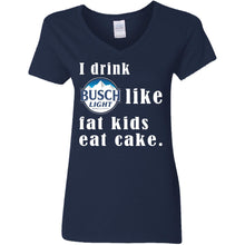 Load image into Gallery viewer, I Drink Busch Light Like Fat Kids Eat Cake Shirt
