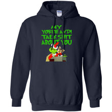 Load image into Gallery viewer, Grinch - My Yorkie Andi Talk Shit About You Shirt