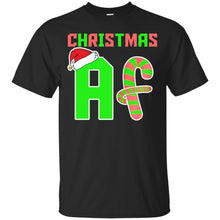 Load image into Gallery viewer, Christmas AF Shirt