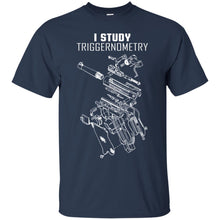 Load image into Gallery viewer, I Study Triggernometry Shirt