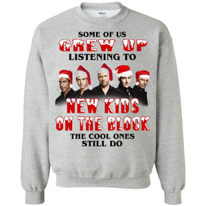Some Of Us Listen To New Kids On The Block The Cool Ones Still Do Shirt
