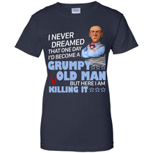Load image into Gallery viewer, I Never Dreamed That One Day I'd Become A Grumpy Old Man Shirt
