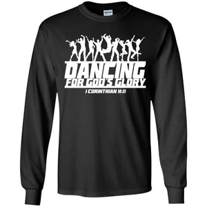 Dancing For God's Glory Shirt