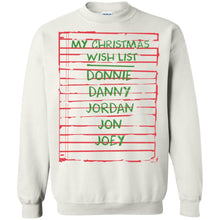 Load image into Gallery viewer, My Christmas Wish List - Donnie - Danny - Jordan - Jon - Joey Shirt