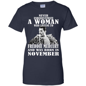 Never Underestimate A Woman Who Listens To Freddie Mercury Shirt