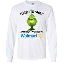 Load image into Gallery viewer, Grinch - I Used To Smile And Then I Worked At Walmart Shirt