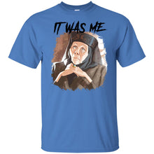 Load image into Gallery viewer, Game Of Thrones - Olenna - It Was Me Shirt