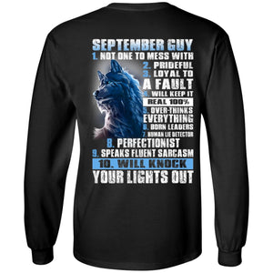 10 Things For September Guy - Not One To Mess With - Prideful - Loyal To A Fault Shirt