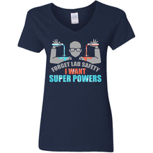 Load image into Gallery viewer, Forget Lab Safety I Want Super Powers Shirt