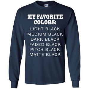 My Favorite Colors Is Black Shirt