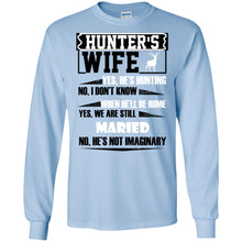Load image into Gallery viewer, Hunter's Wife - Yes He's Hunting Shirt