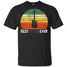 Load image into Gallery viewer, Best Guitar Dad Ever Shirt