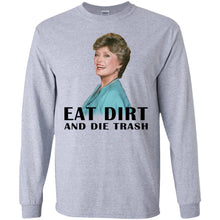 Load image into Gallery viewer, Rue McClanahan - Eat Dirt And Die Trash Shirt