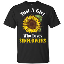 Load image into Gallery viewer, Just A Girl Who Loves Sunflowers Shirt