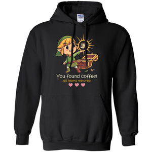 You Found Coffee All Gearts Restored Shirt