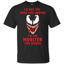 Load image into Gallery viewer, Venom - I'm Not The Hero You Wanted Shirt