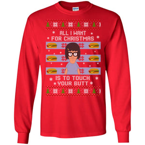 All I Want For Christmas Is To Touch Your Butt Sweater