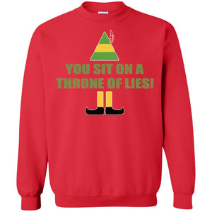 Buddy The Elf - You Sit On A Throne Of Lies  Shirt