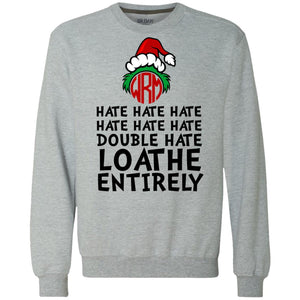 Grinch - Hate Hate Hate Double Hate Loathe Entirely Shirt