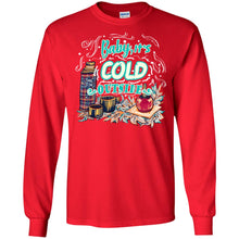 Load image into Gallery viewer, Baby, It's Cold Outside Shirt
