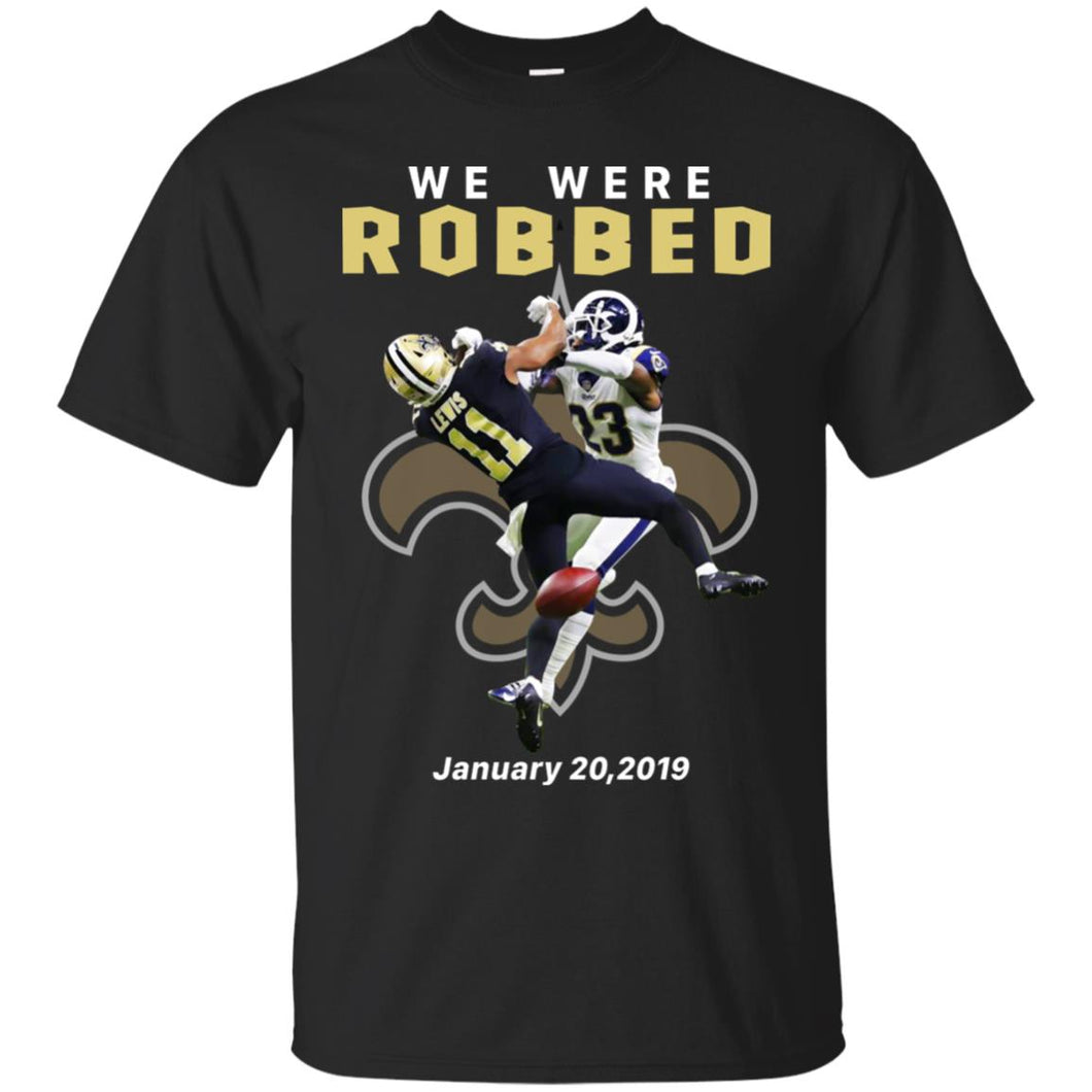 We Were Robbed Saints January 20 2019 Shirt