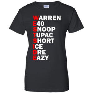 Westside - Warren E40 Snoop Tupac Short Ice Dre Eazy Shirt